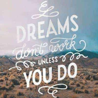 , If You Work Hard and Do, Dreams Come True