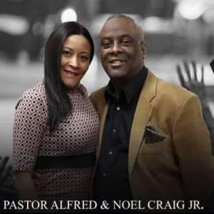 Pastor Alfred Craig Jr & Noel Craig