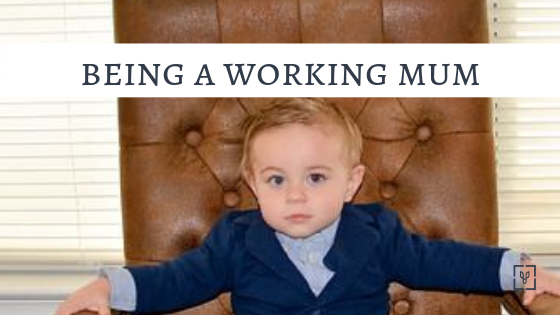 Being a working mum