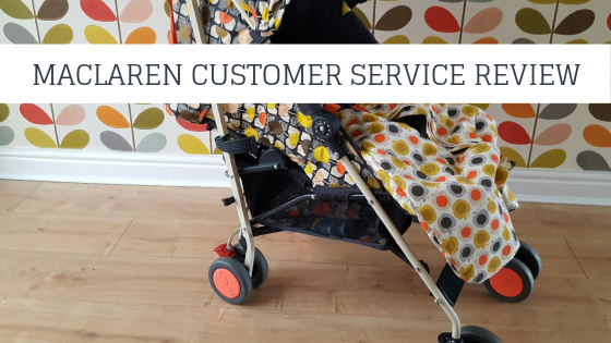 Maclaren Customer Service Review