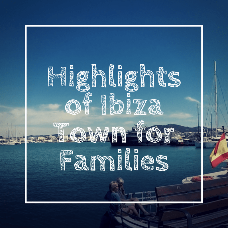 Ibiza-Town-for-Families
