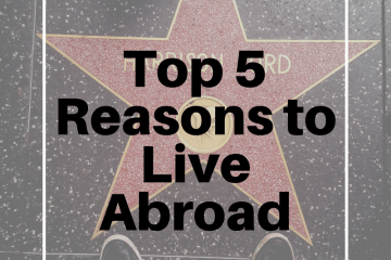 top-5-reasons-live-abroad