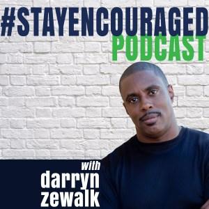 #stayencouraged