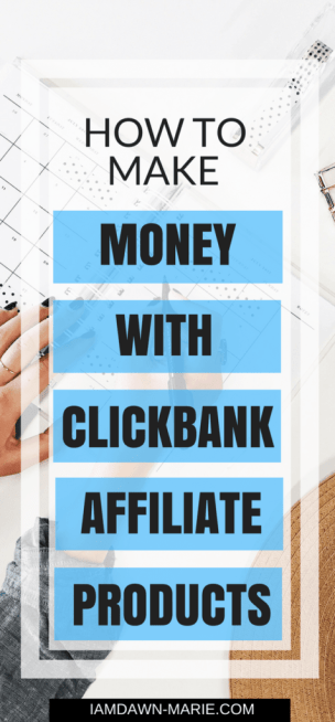 how to make money with clickbank affiliate products doing clickbank affiliate marketing