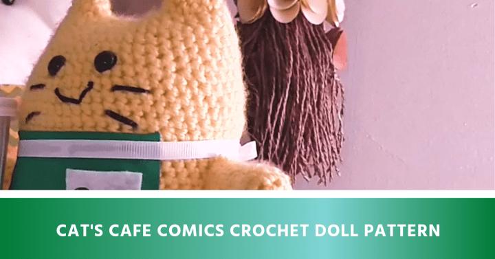Cat's Cafe Comics Crochet Doll Pattern