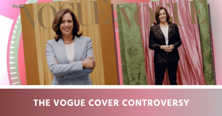 The Vogue Cover Controversy: Vice President Kamala Harris