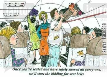 'Once you're seated and have safely stowed all carry-ons, we'll start the bidding for seat belts.'