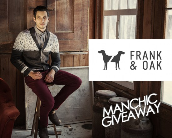 Manchic Giveaway: Frank & Oak