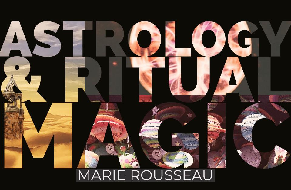 astrology and ritual magic