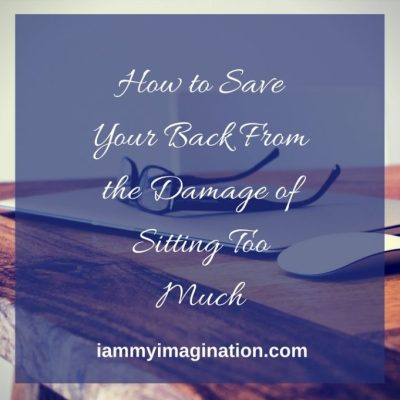 How to Save Your Back from the Damage of Sitting Too Much