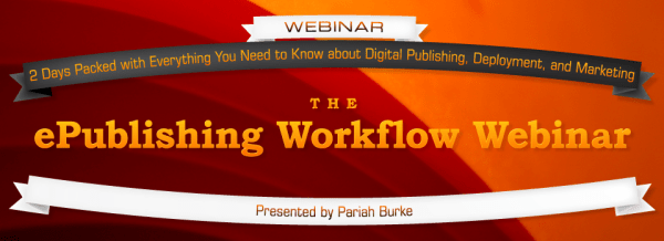 The ePublishing Workflow Webinar