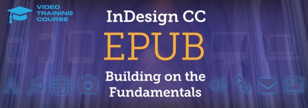 EPUB Building on the Fundamentals in InDesign CC