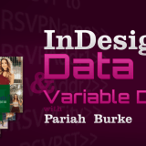 nDesign CC: Data Merge and Variable Data Printing Video Course by Pariah Burke