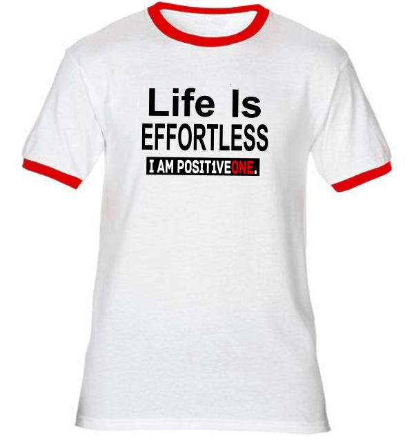 Life Is Effortless Ringer T-Shirt