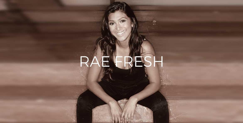Rae Fresh