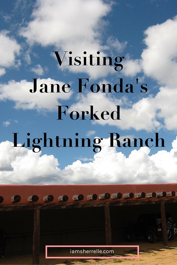 Jane Fonda's Forked Lightning Ranch