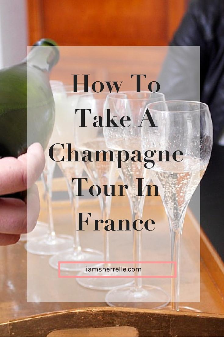 Champagne Tour - http://iamsherrelle.com