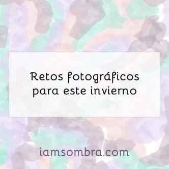 retos fotográficos iamsombra
