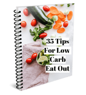 35 tips to go low carb eating out
