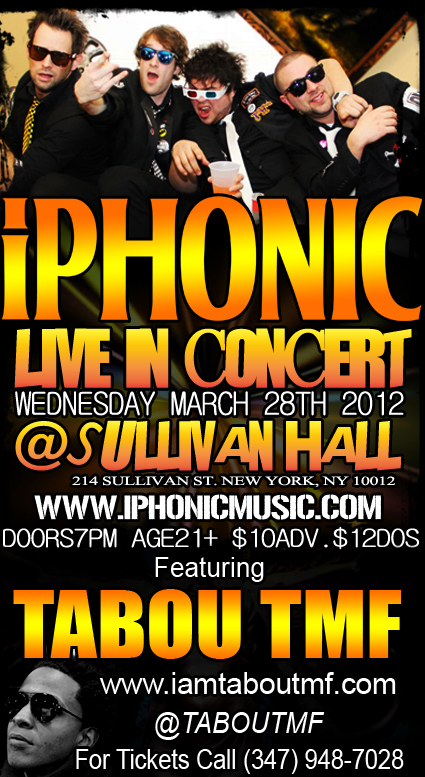 iPhonic featuring Tabou TMF Live @ Sullivan Hall NYC