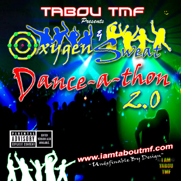 Tabou TMF Oxygen & Sweat Danceathon 2.0