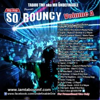 Tabou TMF - So Bouncy Volume A (Mixtape)