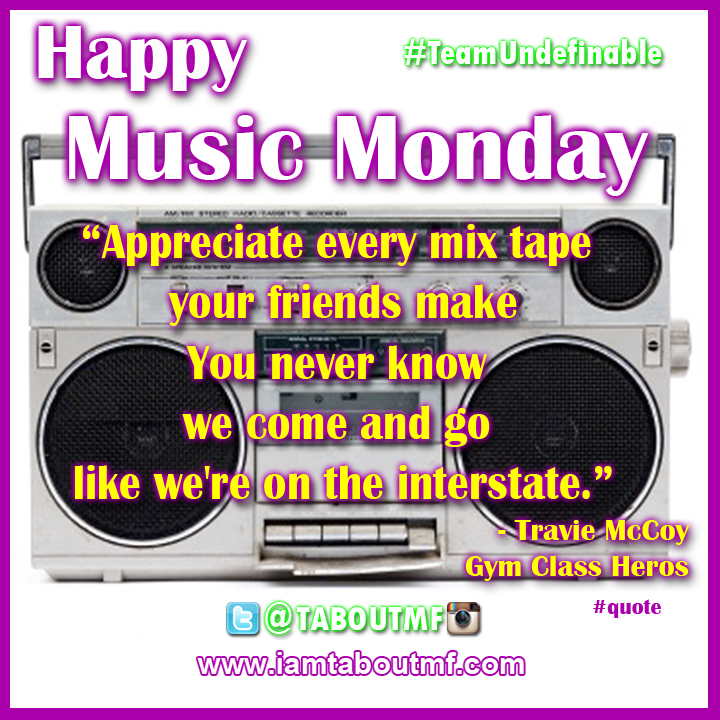 iamtaboutmf_music-monday-appreciate-mixtapes