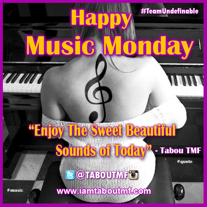 iamtaboutmf_music-monday-taboutmf-quote