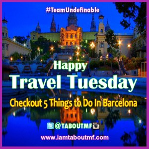 iamtaboutmf_travel-tuesday-barcelona