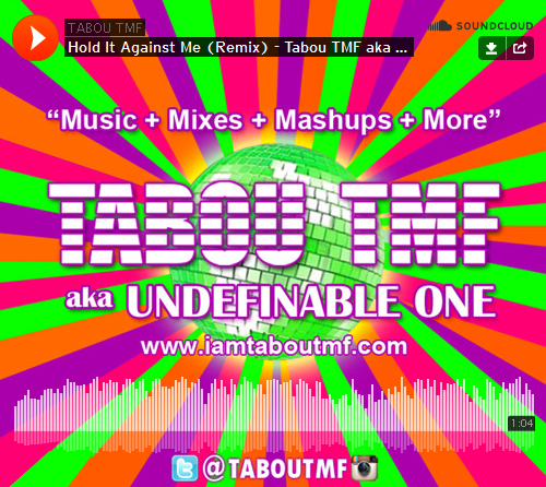 Listen toHold It Against Me Remix by Tabou TMF aka Undefinable One