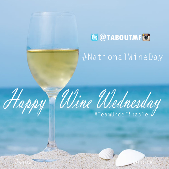 Happy National Wine Day & Wine Wednesday