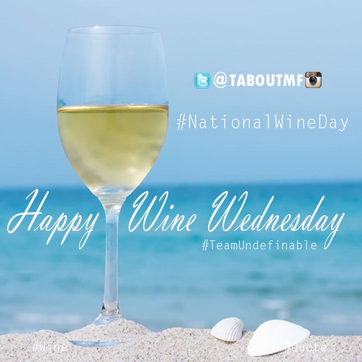Happy National Wine Day & Wine Wednesday