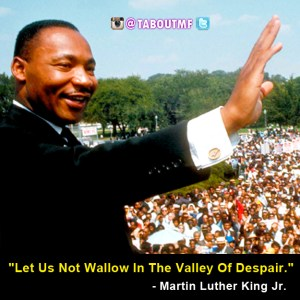 Martin Luther King Quote - iamtaboutmf.com
