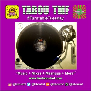 Tabou TMF Turntable Tuesday - Life (Is What You Make It) - Frighty & Colonel Mite