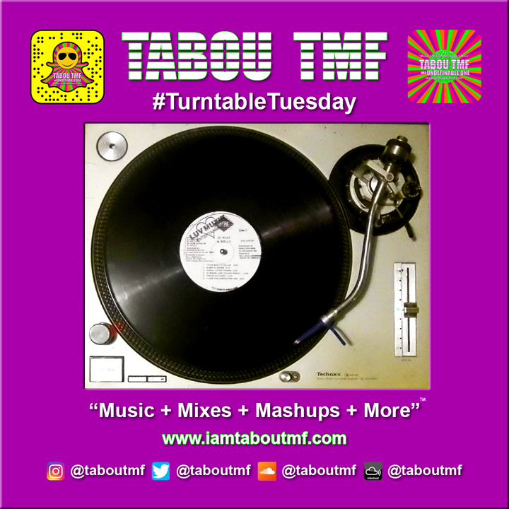 Tabou TMF Turntable Tuesday Selection Your Body's Callin' by R. Kelly