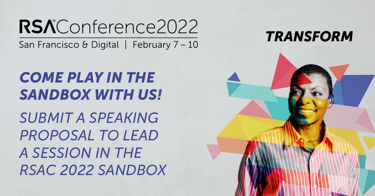 Submit a speaking proposal to lead a session in the RSAC Sandbox 2022