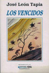 """""""Los vencidos"""", 1991. Dig. Marinela Araque."""