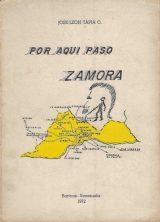 """Por aquí pasó Zamora"". Año 1972. Digitalización Marinela Araque."