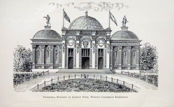 Boceto del Pabellón de Venezuela, 1893. Foto World's Columbian Exposition at Chicago. EE. UU. 1893, Published by order of The Government of Venezuela, New York, 1893, Official Documents, p. iii. Internet Archive Copyright Agent, Universal access to human knowledge, © 2009).