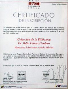 Certificado de inscripción de la colección de la Biblioteca Febres Cordero en el Registro General del Patrimonio Cultural Venezolano, emitido por el IPC.