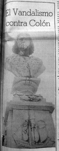 Monumento a Cristóbal Colón, patrimonio cultural de Venezuela en peligro. En octubre de 1981 el monumento a Colón fue manchado con pintura de color negro. Foto Frontera, 16-10-1981, p.1. Dig. Samuel Hurtado Camargo