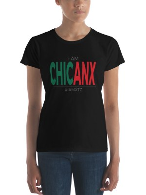 i AM Chicanx Ladies Ringspun Fashion Fit T-Shirt with Tear Away Label