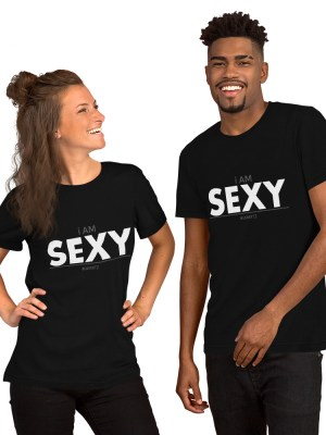 i AM Sexy Short-Sleeve Unisex T-Shirt