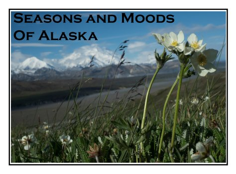 2016 Seasons and Moods of Alaska Cover