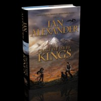 Blog Tour&Review: Once We Were Kings By Ian Alexander