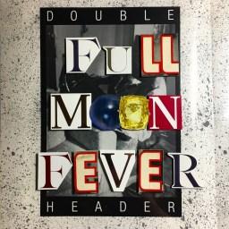 FULL MOON FEVER: DRAGGED