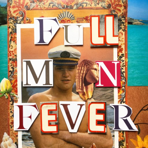 a decorative beefcake hunk has his arms crossed and is wearing a sailor hat. his head along with the head of an ancient goddess figure make the double-o of the title card for FULL MOON FEVER. The background is vibrant florals and an aqua ocean.