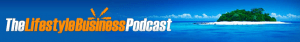 Lifestyle-Business-Podcast-Breakdown