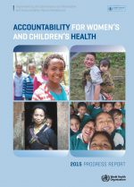 Accountability for women's and children's health: 2015 progress report