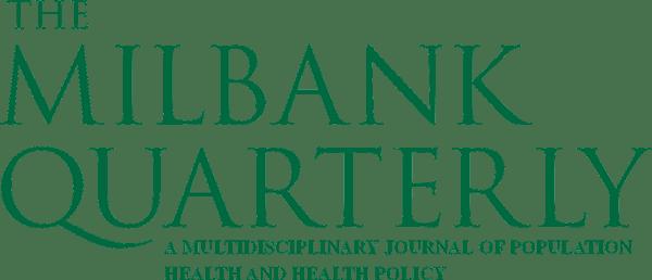 Milbank Quarterly